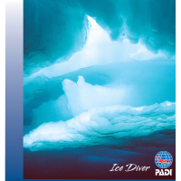 PADI Ice Diver Course Updated for 2015